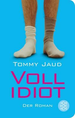 Vollidiot - Tommy Jaud - 9783596512386