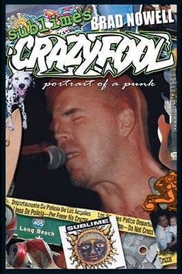 SUBLIME - CRAZY FOOL POSTER - 24x36 SHRINK WRAPPED - BRAD NOWELL MUSIC 3092