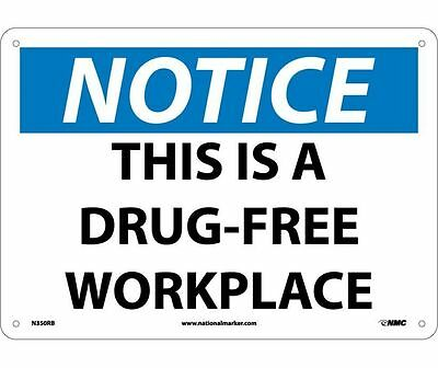 "NMC N350RB Safety Sign ""THIS IS A DRUG-FREE WORKPLACE"" 10 x 14 Rigid Plastic"