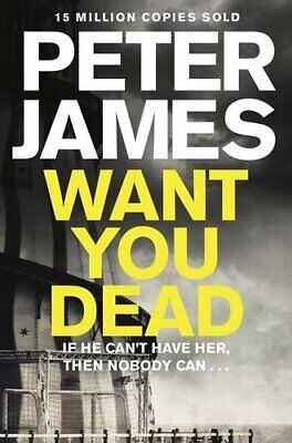Want You Dead (Roy Grace) by James, Peter Book The Cheap Fast Free Post