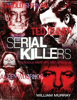 Serial Killers by William Murray Hardback Book The Cheap Fast Free Post