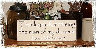 Personalized Thank You for raising the man of my Dreams Sign Rustic Wedding Gift