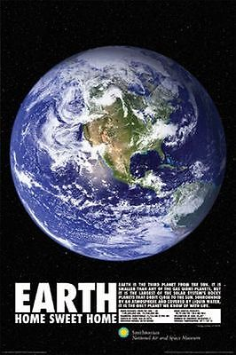 EARTH - HOME SWEET HOME - SMITHSONIAN POSTER 24x36 MUSEUM SCHOOL PLANET 241285