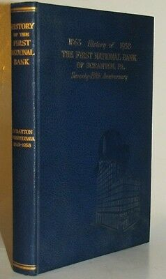 1938 HISTORY of THE FIRST NATIONAL BANK of SCRANTON PA