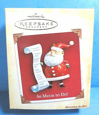 """Hallmark """"So Much To Do"""" Ornament  Dated 2004"""