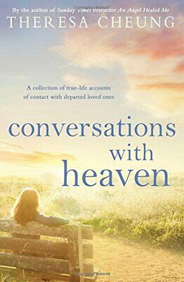 Conversations with Heaven by Cheung, Theresa Book