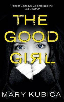 The Good Girl, Kubica, Mary Book The Cheap Fast Free Post