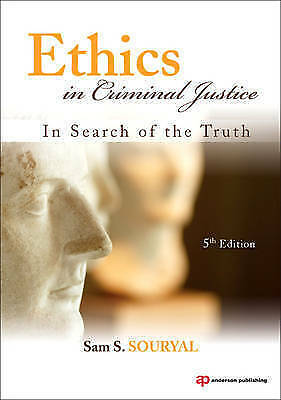 Ethics in Criminal Justice: In Search of the Truth, Souryal, Sam S., Very Good c