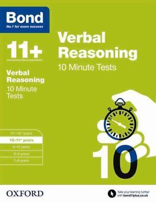 Bond 11+: Verbal Reasoning: 10 Minute Tests: 10-11 Years by Frances Down...