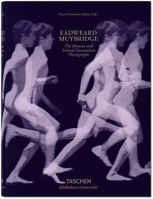 Eadweard Muybridge : The Human and Animal Locomotion Photographs by Hans...