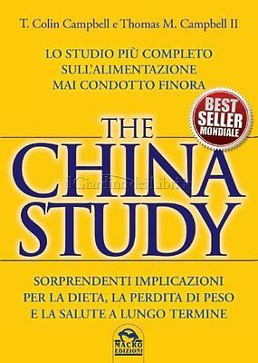 Libro The China Study Studio Piu' Completo Alimentazione Colin E Thomas Campbell