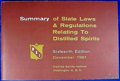 1961 Summary of State Laws & Regulations Relating To Distilled Spirits BOOK Old