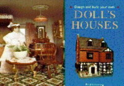 Design and Build Your Own Doll's Houses by Armstrong, Beryl Hardback Book The