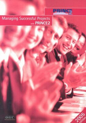 Managing Successful Projects with PRINCE2 by Great Britain: Office of  Paperback