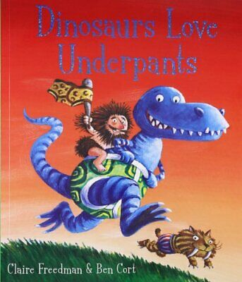 Dinosaurs Love Underpants by Freedman, Claire Paperback Book The Cheap Fast Free