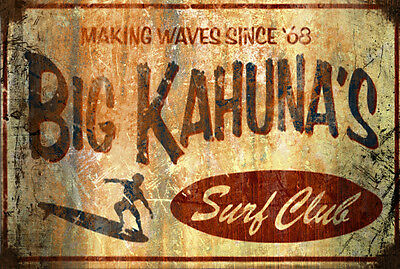 Retro Vintage Big Kahuna Hawaiian  Sign