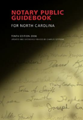 Notary Public Guidebook for North Carolina by Charles A. Szypszak (2006,...