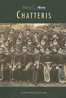 Chatteris (Archive Photographs: Then & Now), Rita Goodger, New Book