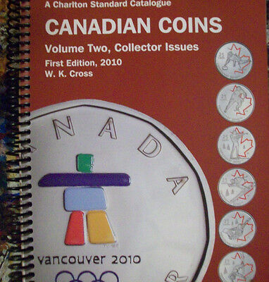 A Charlton Standard Catalogue Canadian Coins Volume Two, Collectors Edition