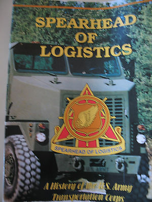 Spearhead of Logistics: A History of the US Army Transportation Corps