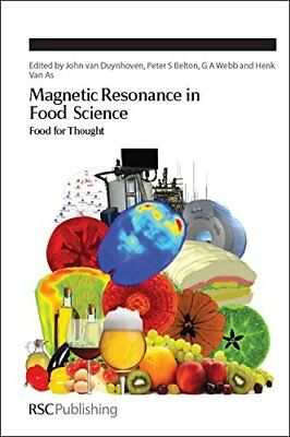 Magnetic Resonance in Food Science: Food for Thought (Special Publication), , Ve