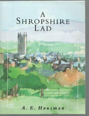 A Shropshire Lad by A.E. Housman Paperback Book The Cheap Fast Free Post