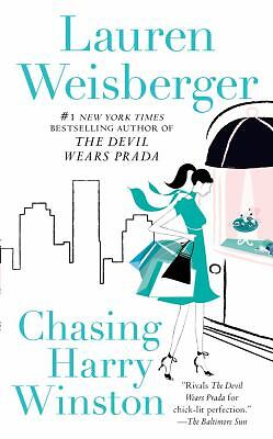 Chasing Harry Winston by Lauren Weisberger (2010, Paperback) EUC