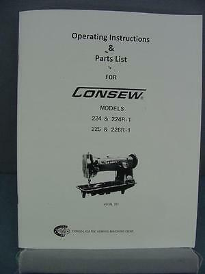 Consew 224, 225 & 226 Sewing Machine Operator & Parts Manual