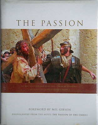 """The Passion: Photography from the Mel Gibson Movie """"The Passion of the Christ"""""""