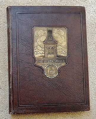 Fort Collins COLORADO Agricultural College 1930 YEARBOOK SILVER SPRUCE