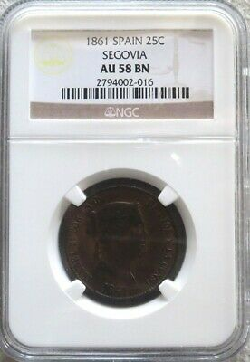 1861 Spain 25 Centimos Isabel Ii Coin Ngc About Uncirculated 58 Bn -Segovia Mint