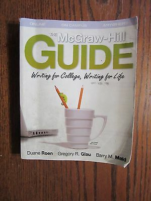 THE MCGRAW-HILL GUIDE WRITING FOR COLLEGE, WRITING FOR LIFE SECOND EDITION ROEN