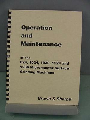 Brown & Sharpe 824 1024 1030 12241236 Micromaster Grinder Service Manual