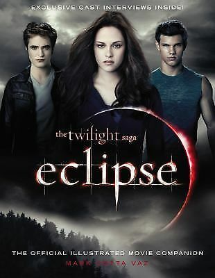 NEW - The Twilight Saga Eclipse: The Official Illustrated Movie Companion