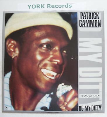 """PATRICK GAMMON - Do My Ditty - Excellent Con 12"""" Single"""