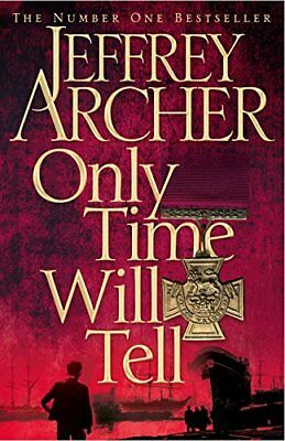 Only Time Will Tell (Clifton Chronicles 1), Archer, Jeffrey Hardback Book The