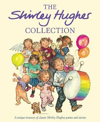 The Shirley Hughes Collection by Hughes, Shirley Hardback Book The Cheap Fast