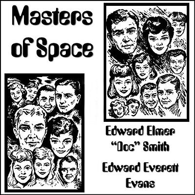 Masters of Space by Edward Elmer Smith and Edward Everett Evans on MP3 CD