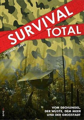 Survival Total 01 - Thomas Gast - 9783943288278 PORTOFREI
