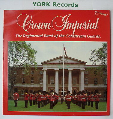 BAND OF THE COLDSTREAM GUARDS - Crown Imperial - Ex Con LP Record BND 1004