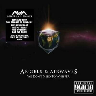 Angels and Airwaves : We Don't Need to Whisper CD (2006)