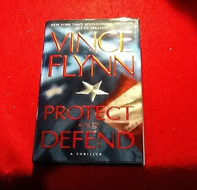 Protect and Defend No. 10 by Vince Flynn (2007, Hardcover)