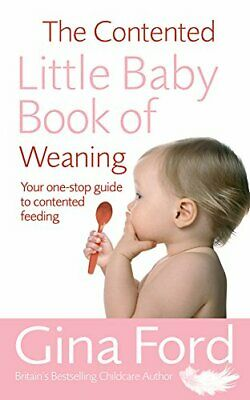 The Contented Little Baby Book Of Weaning, Ford, Gina Paperback Book The Cheap