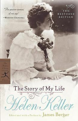 The Story of My Life : The Restored Edition by Helen Keller (2004, Paperback,...