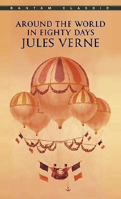 Around the World in Eighty Days (Bantam Classics) by Verne, Jules