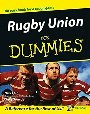 Rugby Union For Dummies: UK Edition by Greg Growden Paperback Book The Cheap