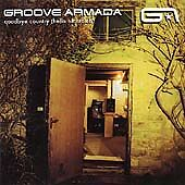 GROOVE ARMADA Goodbye Country(Hello Nightclub)CD:Superstylin';My Friend;Kriminul