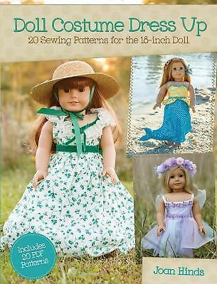 Doll Costume Dress Up: 20 Sewing Patterns for the 18-inch Doll, Hinds, Joan