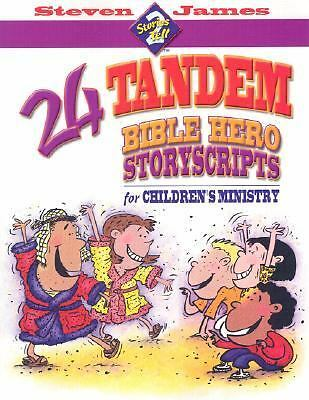 24 Tandem Bible Hero Story Scripts For Children's Ministry (Stories 2 Tell)