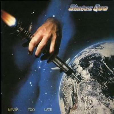 Status Quo : Never Too Late (Remastered) CD (2005) ***NEW***